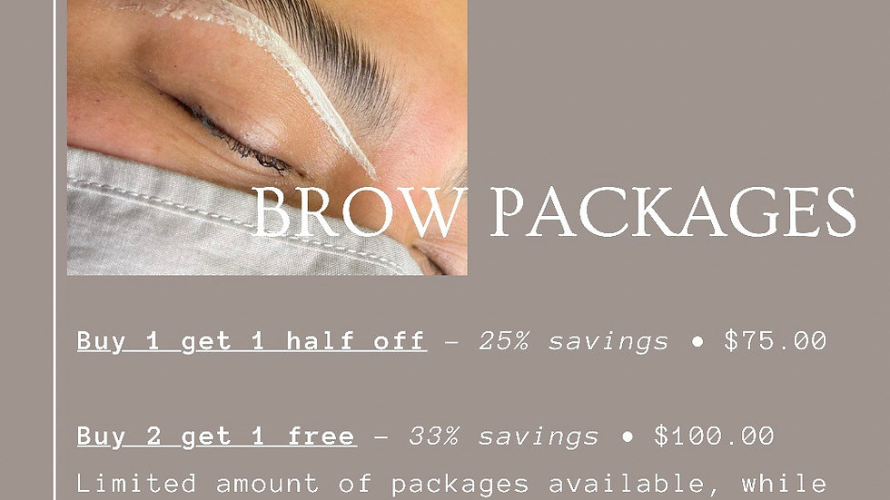 Brow packages (limited amount)