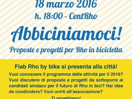 18/03 - Abbiciniamoci: proposte e progetti per Rho in bici