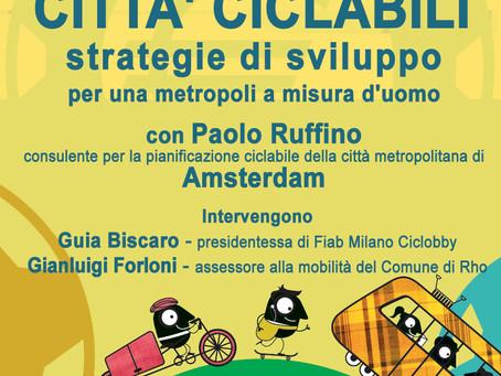 """16/09 Incontro """"Città ciclabili: strategie di sviluppo per una metropoli a misura d'uomo&qu"""