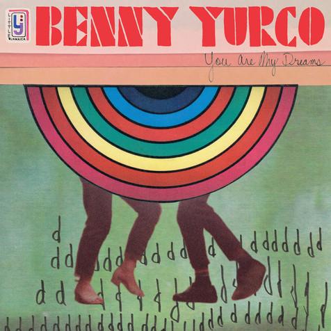 Benny Yurco - You Are My Dreams