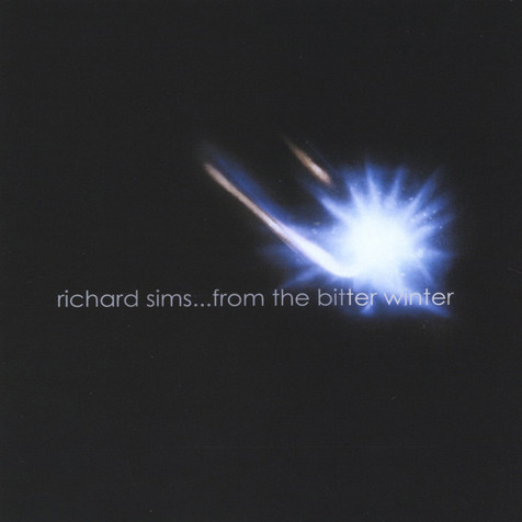Richard Sims - ...From the Bitter Winter