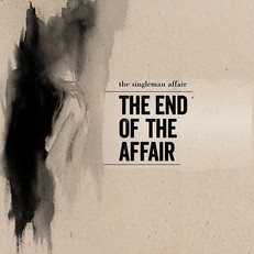 Singleman Affair - The End of the Affair