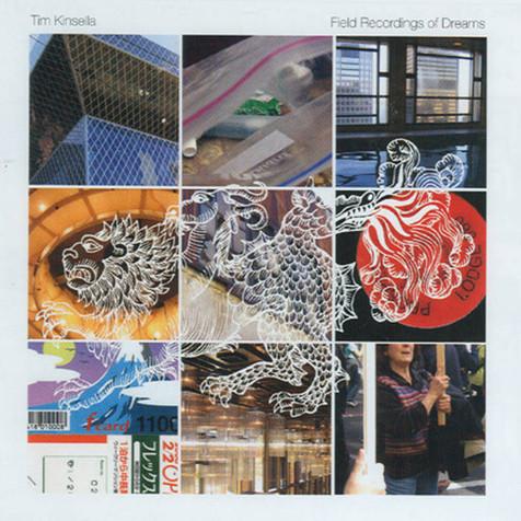 Tim Kinsella - Field Recordings of Dreams