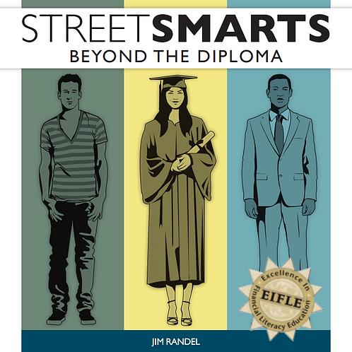 Street Smarts: Beyond the Diploma   eBook