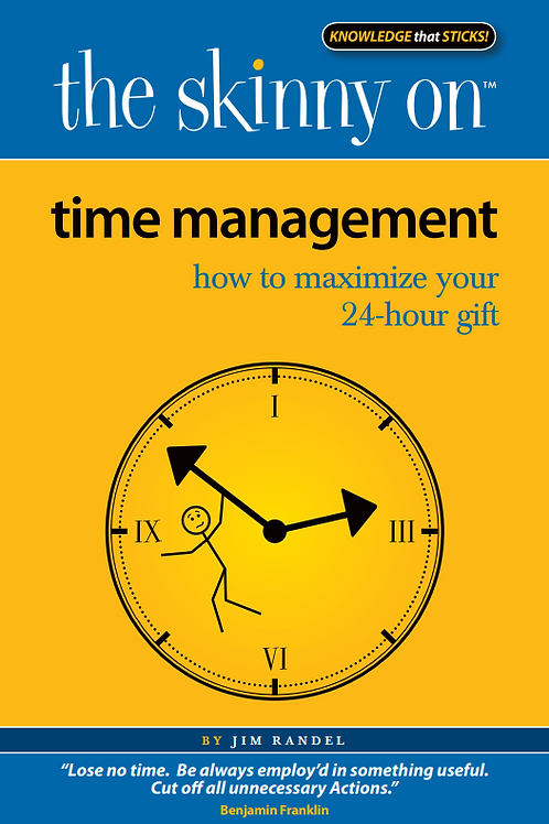 The Skinny on Time Management  eBook