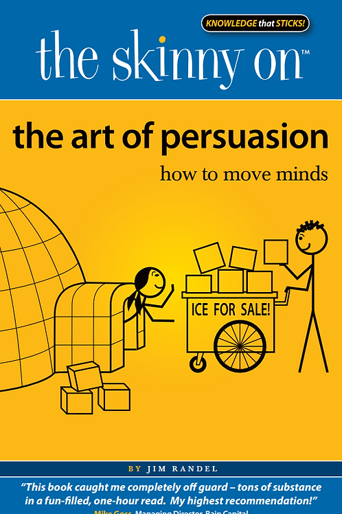 The Skinny on the Art of Persuasion   eBook