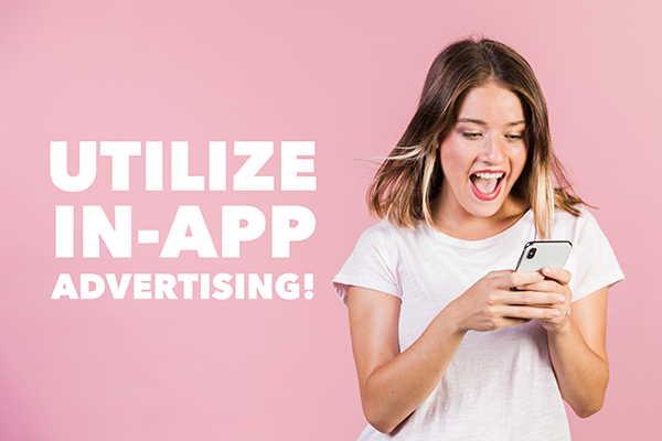 Marketers Continue to Utilize In-App Advertising