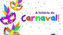 História do Carnaval do Entrudo a Chiquinha Gonzaga