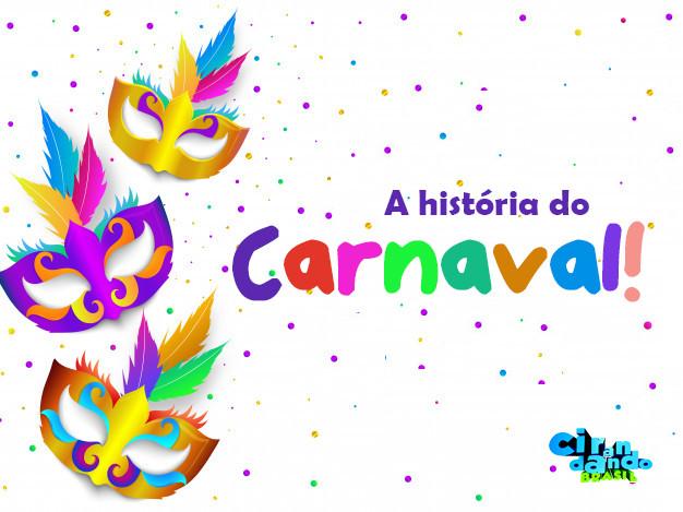 A História do Carnaval
