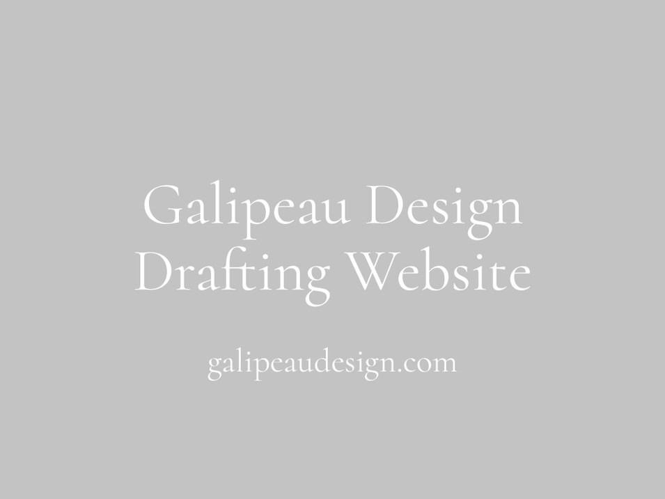 Galipeau Design Drafting