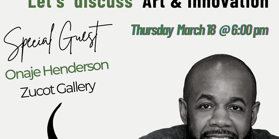 MBT Conversation: Let's Talk Art & Innovation