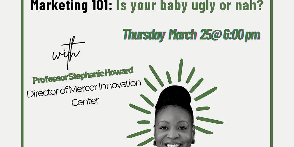 Marketing 101: Is your baby ugly or nah