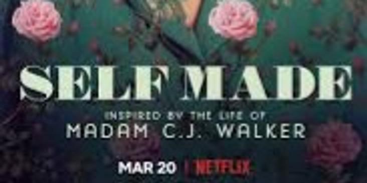 Self Made- Netflix Watch Party