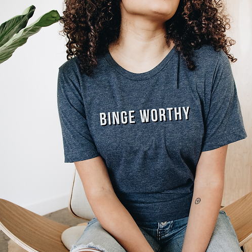Binge Worthy Soft Short-Sleeve Unisex T-Shirt