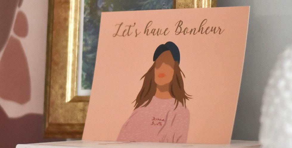 """Carte illustration - """"Let's have Bonheur"""""""