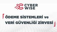 """Cyberwise, """"Ödeme Sistemleri ve Veri Güvenliği Zirvesi""""ni gerçekleştirdi."""