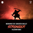 Stronger (FALCHiON Remix)