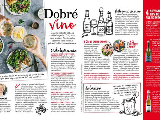 V časopise Dobré jedlo sa dočítate ako snúbiť jedlo s vínom.