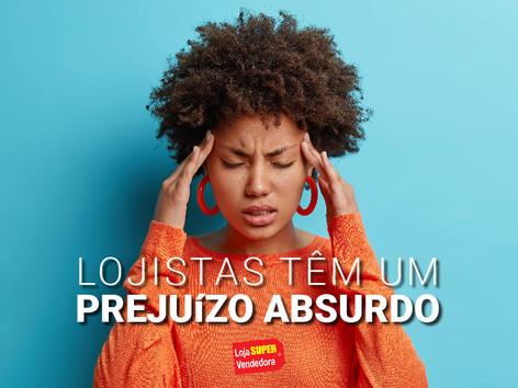 LOJISTAS TÊM UM PREJUíZO ABSURDO