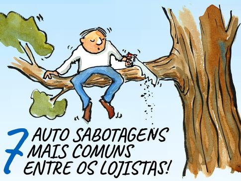 SETE AUTO SABOTAGENS MAIS COMUNS ENTRE OS LOJISTAS!