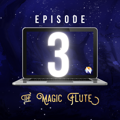 Episode 3 - The Magic Flute