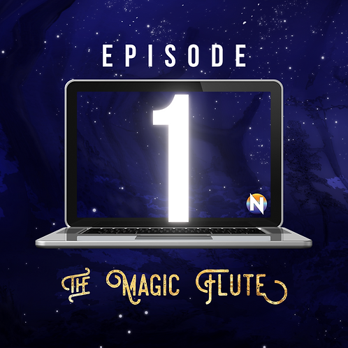 Episode 1 - The Magic Flute