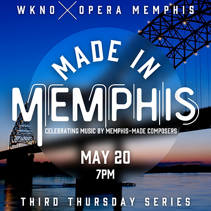 WKNO - May - Made in Memphis.png