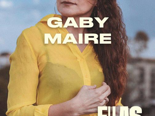 101 Gaby Maire, Productora de Cine, la importancia de atreverse