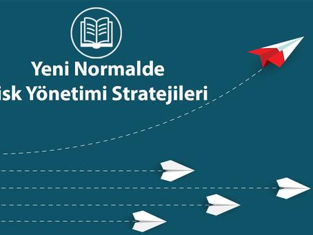 Yeni Normalde Risk Yönetimi Stratejileri
