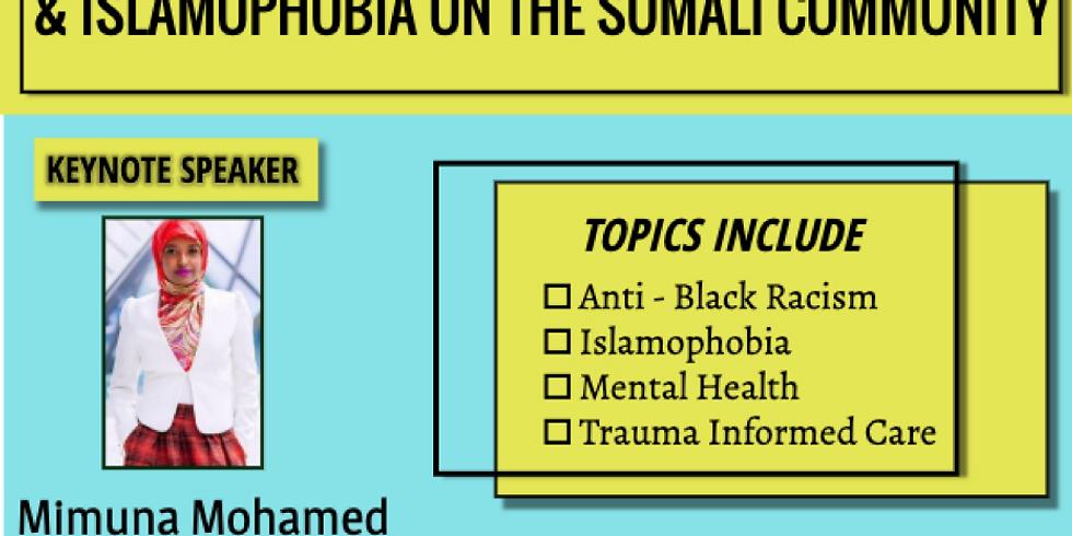 Impact of Anti-Black Racism & Islamophobia on the Somali Community