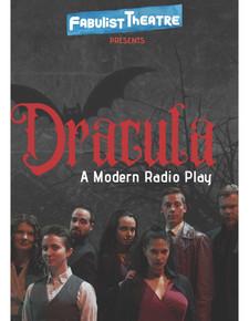 Dracula: A Modern Radio Play