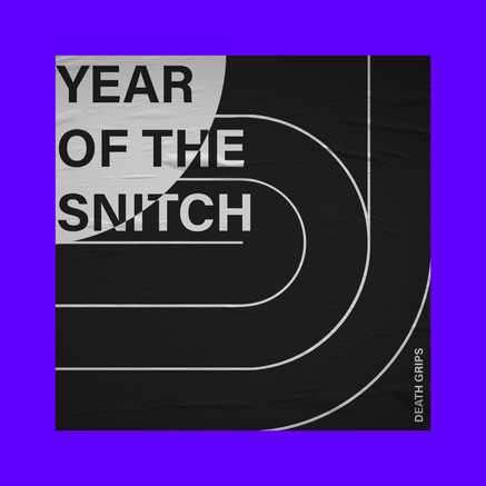 Year of the Snitch