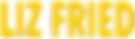 Liz Fried Name Yellow.png