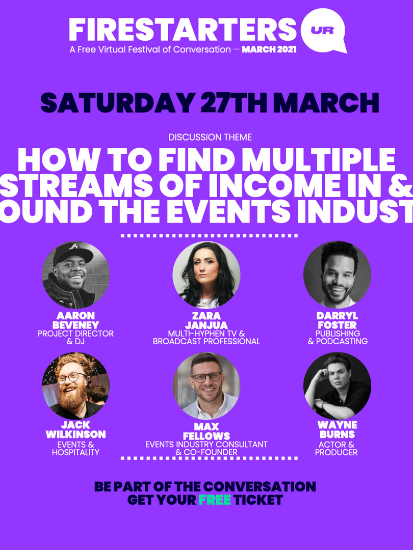 Speaker, Firestarters Festival - How to Find Multiple Streams of Income Around the Events Industry