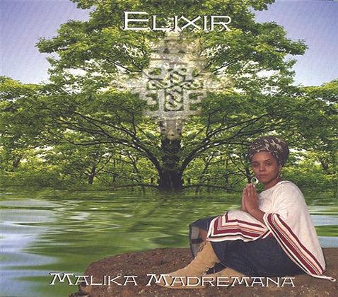 Malika Madremana - Elixir