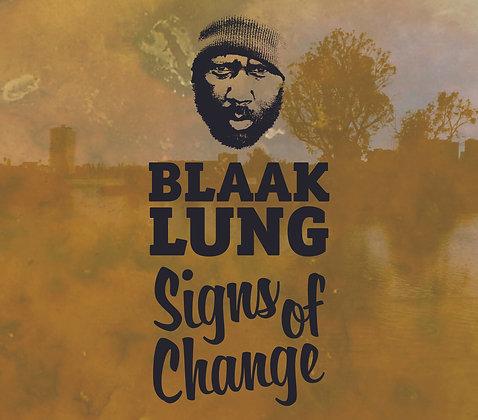 Blaak Lung- Signs Of Change CD