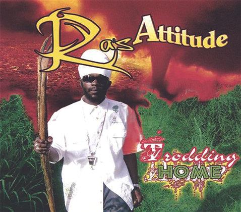Ras Attitude - Trodding Home