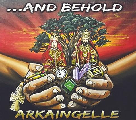 Arkaingelle - ...And Behold CD