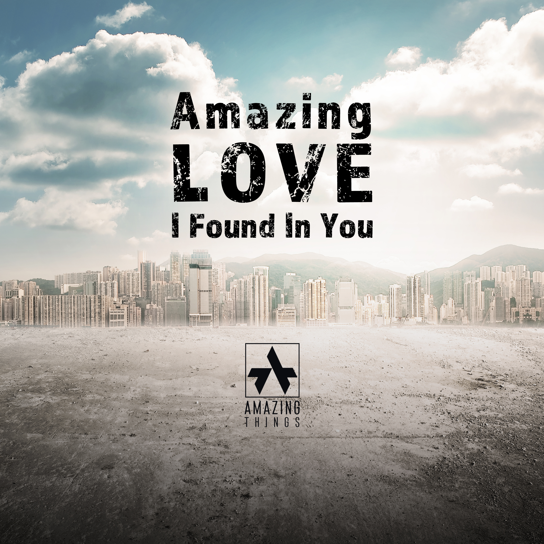 AmazingThings-Amazing Love