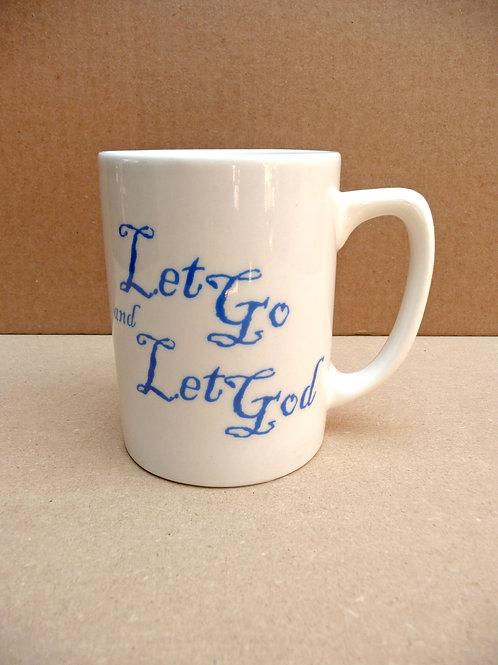 Let Go and Let God - #204 Mug