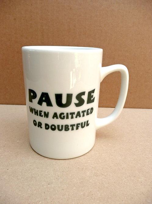 Pause - #294 Mug