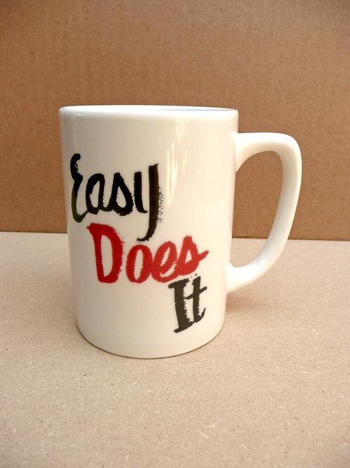 Easy Does It - #4 Mug