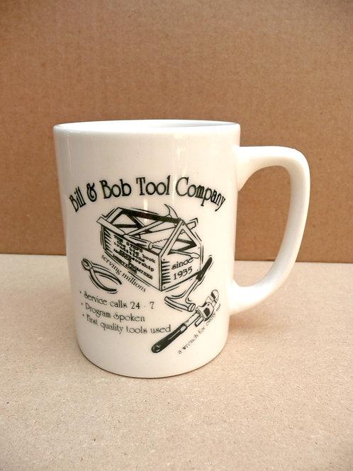 Bill & Bob Tool Company - #278 Mug