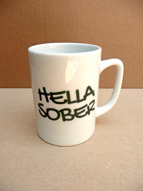 Hella Sober - #296 Mug