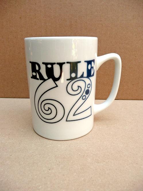Rule 62 - #201 Mug