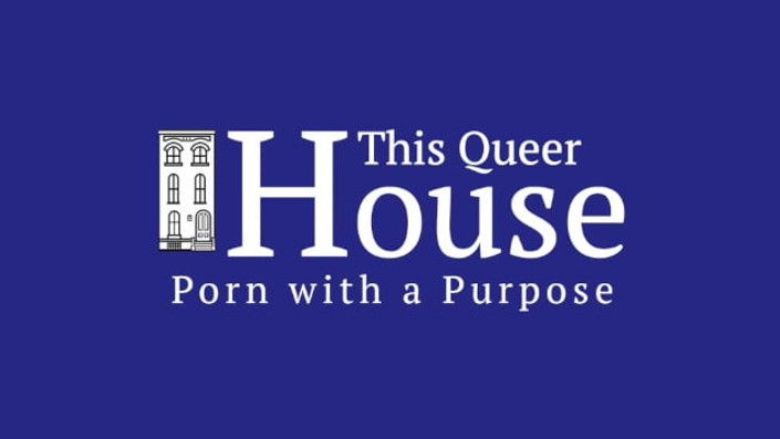 This Queer House
