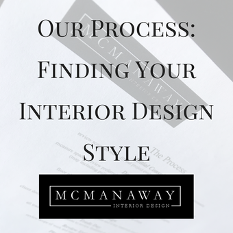 Our Process: Finding Your Interior Design Style