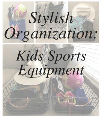 Stylish Organization: Kids Sports Equipment