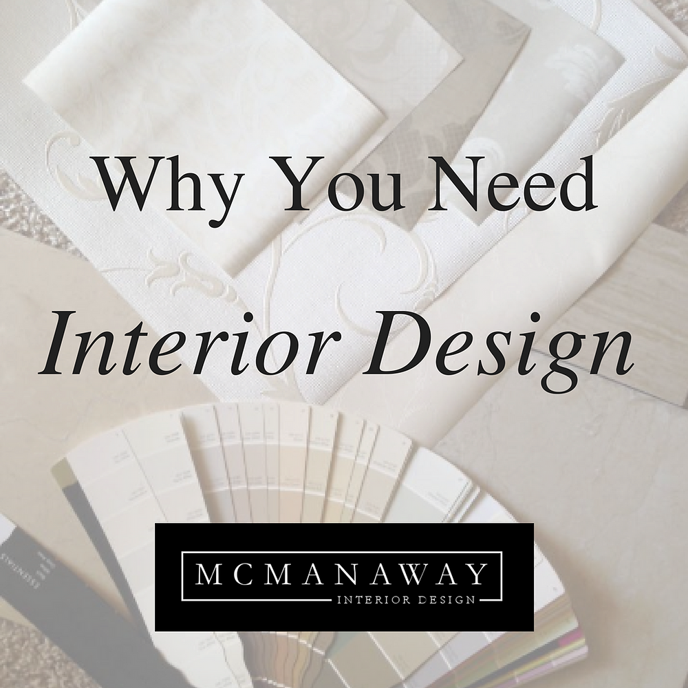 Why You Need Interior Design