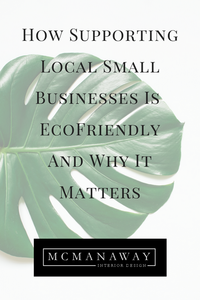 How Supporting Local Small Businesses Is Ecofriendly and Why It Matters